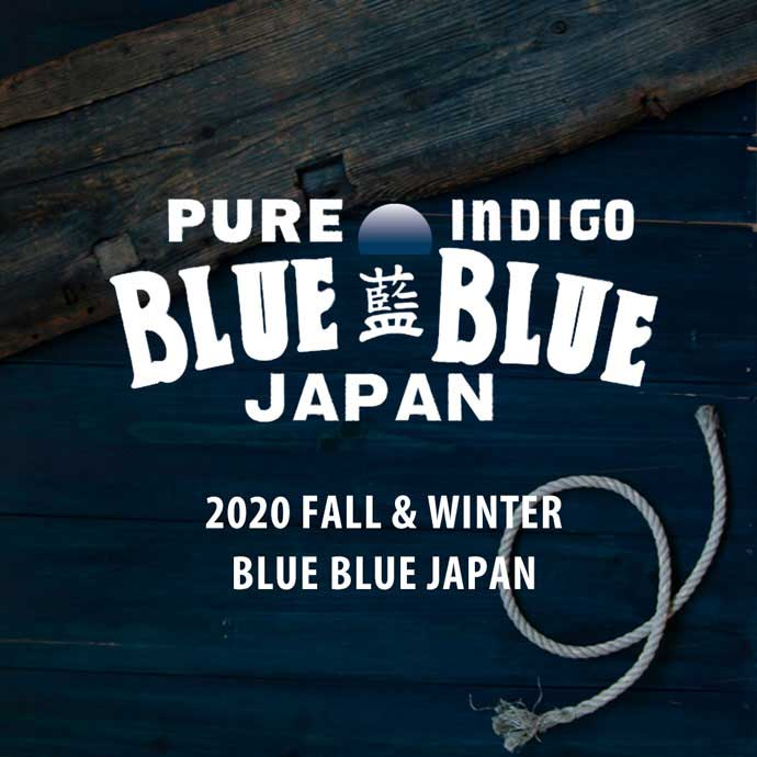 2020 FALL&WINTER BLUE BLUE JAPAN ITEMS
